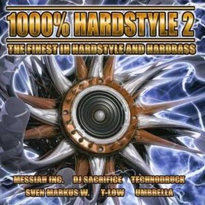 1000 Per Cent Hardstyle, Vol. 2