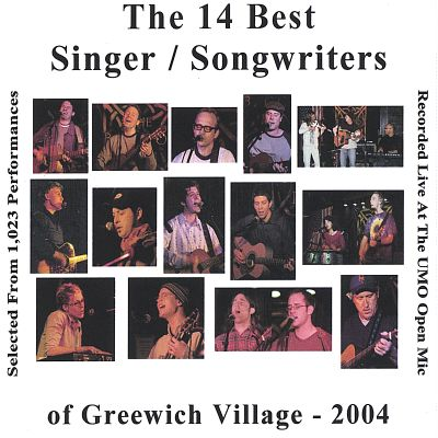 The 14 Best Singer/Songwriters of Greenwich Village, Vol. 2: 2004
