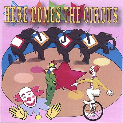 Here Comes the Circus