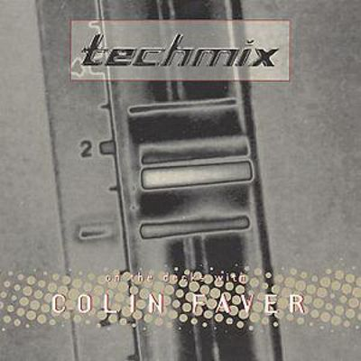 Techmix: On the Decks with Colin Faver