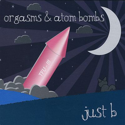 Orgasms and Atom Bombs