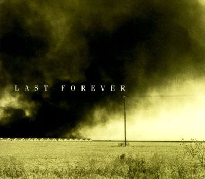 Last Forever: New and Old Songs out of the American Tradition