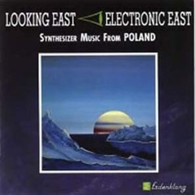 Looking East: Synthesizer Music From Poland