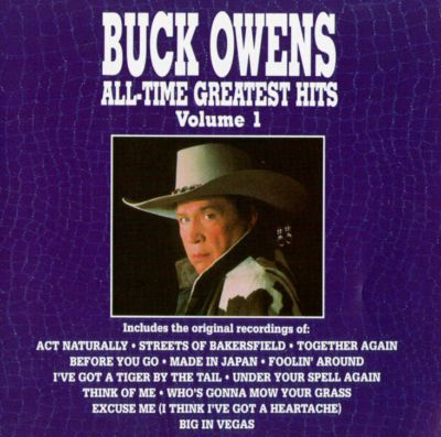 all time greatest hits vol 1 buck owens songs reviews credits awards allmusic. Black Bedroom Furniture Sets. Home Design Ideas