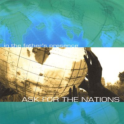 Ask for the Nations
