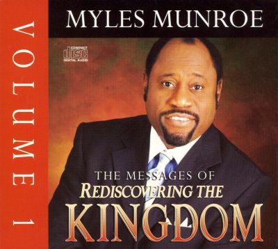 The Messages of Rediscovering the Kingdom, Vol. 1
