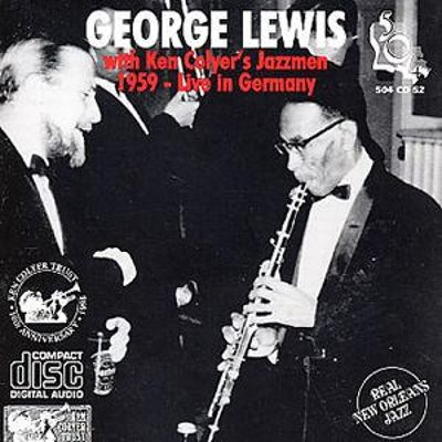 George Lewis with Ken Colyer's Jazzmen: 1959 Live in Germany