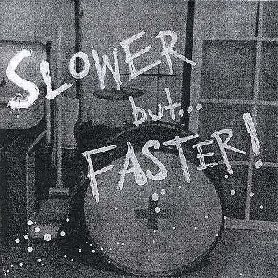 Slower But...Faster
