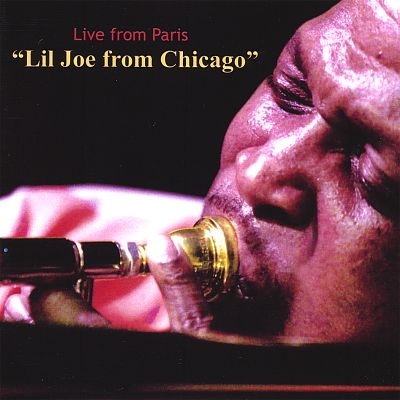 """Live from Paris """"Lil Joe from Chicago"""""""