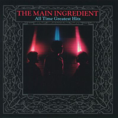all time greatest hits the main ingredient songs reviews credits allmusic. Black Bedroom Furniture Sets. Home Design Ideas
