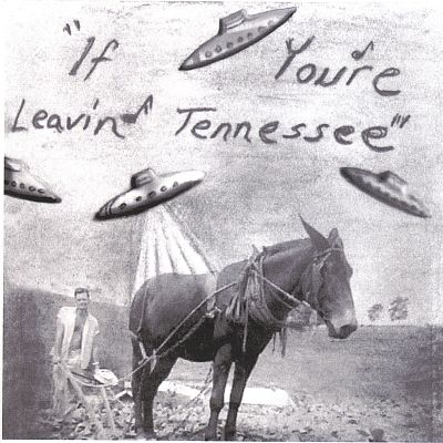 If You're Leavin' Tennessee