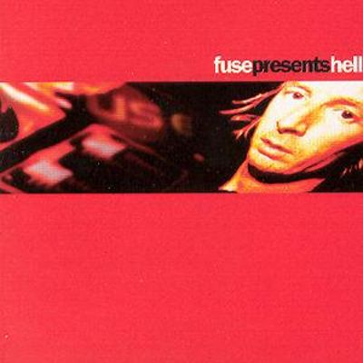 Fuse Presents Hell