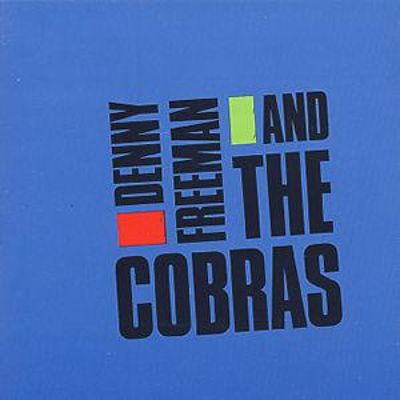 Denny Freeman and the Cobras