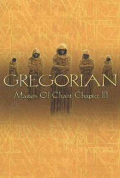 Masters of Chant: Chapter III [DVD]