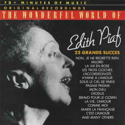 The Wonderful World of Edith Piaf [Remember]