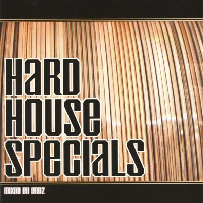 Hard House Specials