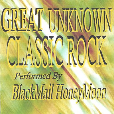 Great Unknown Classic Rock