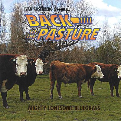 Back to the Pasture