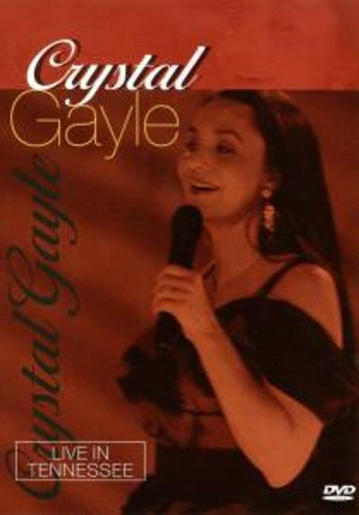 Crystal Gayle: Live in Tennessee