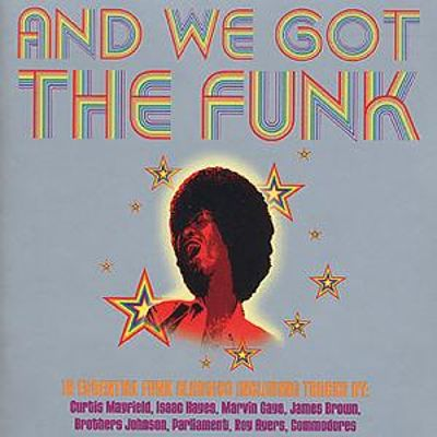 and we got the funk various artists songs reviews credits awards allmusic. Black Bedroom Furniture Sets. Home Design Ideas