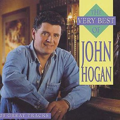 The Very Best of John Hogan