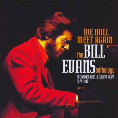 bill evans we will meet again lyrics
