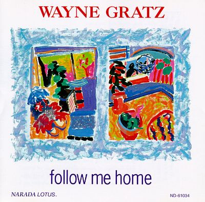 follow me home wayne gratz songs reviews credits awards allmusic. Black Bedroom Furniture Sets. Home Design Ideas