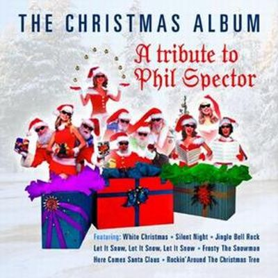 the christmas album a tribute to phil spector