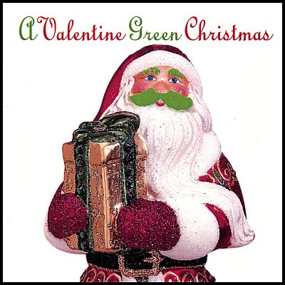 A Valentine Green Christmas