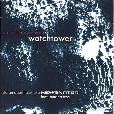Out of the Vulcano: Watchtower