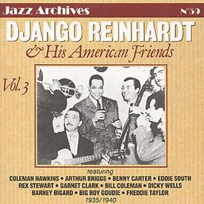 Django Reinhardt and His American Friends, Vol. 3
