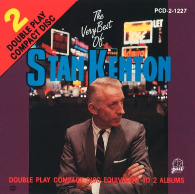 The Very Best of Stan Kenton [Pair]