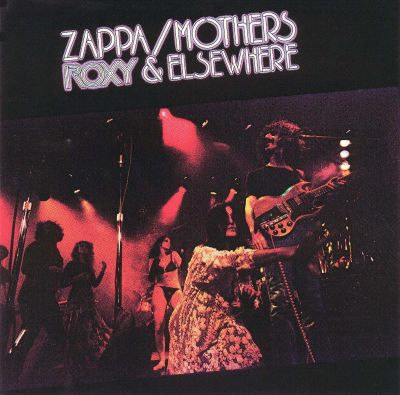 Roxy Amp Elsewhere The Mothers Of Invention Frank Zappa
