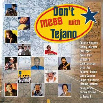 Don't Mess with Tejano