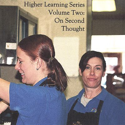 Higher Learning Series, Vol. 2: On Second Thought