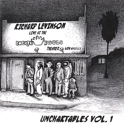 Unchartables, Vol. 1: Live at the Sacred Fools Theater, Los Angeles