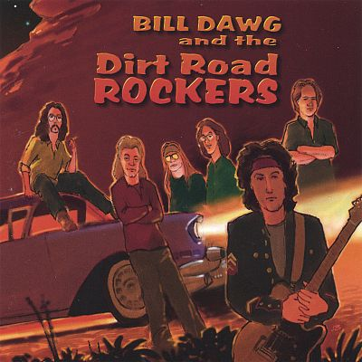 Bill Dawg and the Dirt Road Rockers