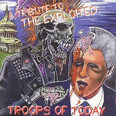Troops of Today: Tribute to Exploited