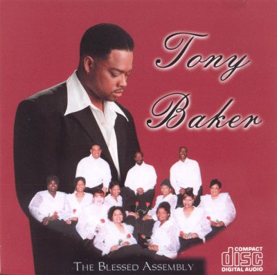 Tony Baker & The Blessed Assembly