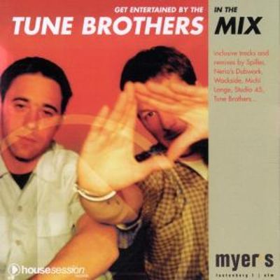 Tune Brothers In the Mix, Vol. 1