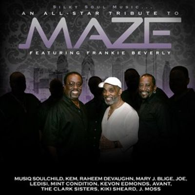 Silky Soul Music: An All-Star Tribute to Maze