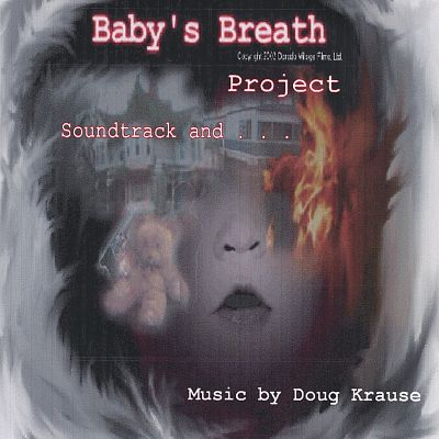 Baby's Breath Project Soundtrack and . . .