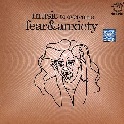 Music to Overcome Fear & Anxiety