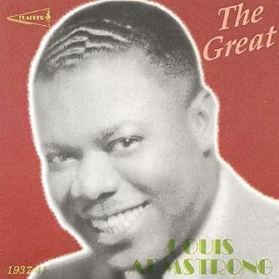 The Great Louis Armstrong 1937-1941 Recordings