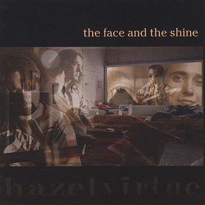 The Face and the Shine