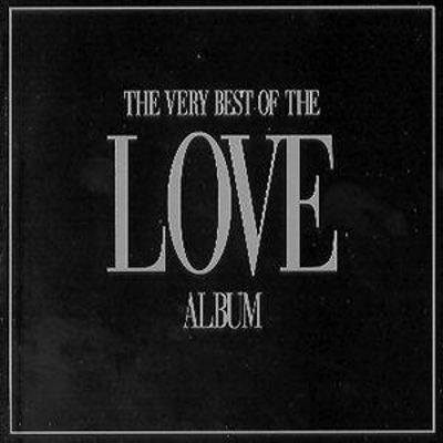The Very Best of the Love Albu...