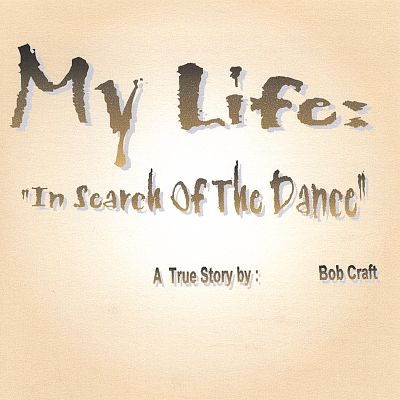 My Life: In Search of the Dance