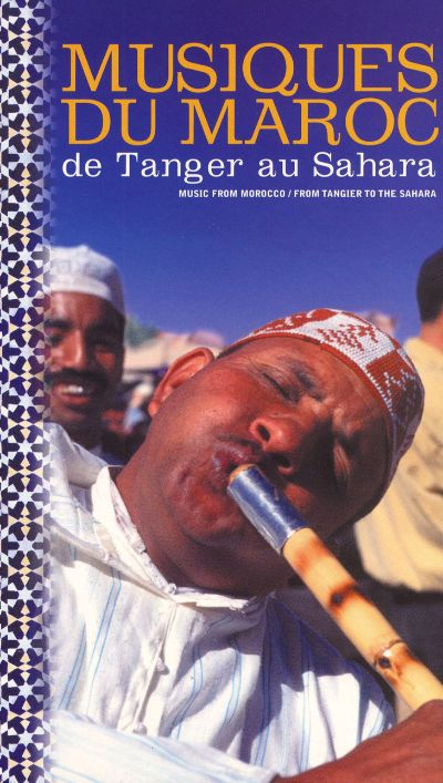 Music from Morocco: From Tangier to the Sahara