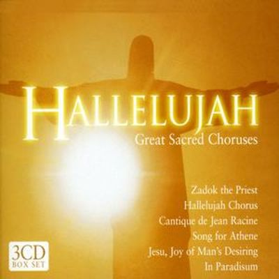 hallelujah great sacred choruses various artists songs reviews