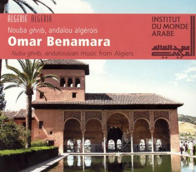 Nuba Ghrib: Andalusian Music from Algiers